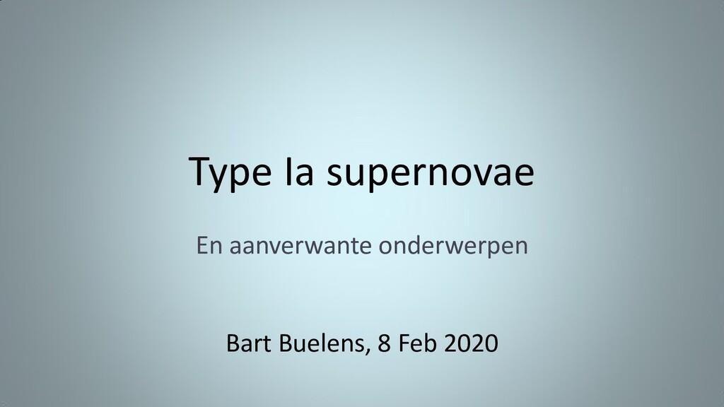 Type Ia supernovae En aanverwante onderwerpen B...