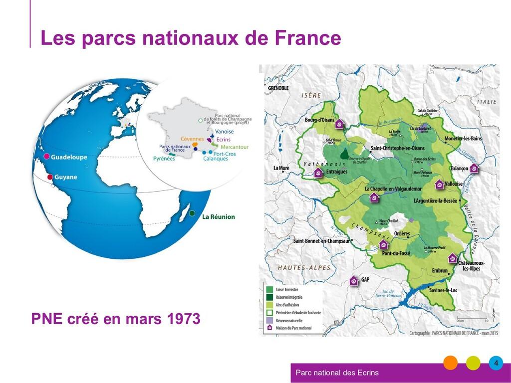 4 Parc national des Ecrins Les parcs nationaux ...