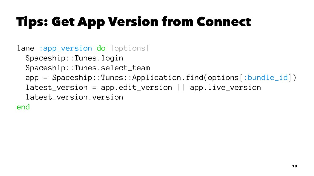 Tips: Get App Version from Connect lane :app_ve...