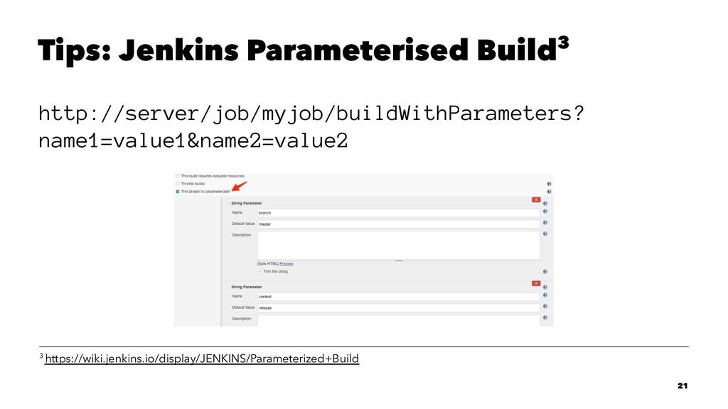 Tips: Jenkins Parameterised Build3 http://serve...