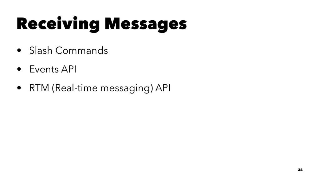 Receiving Messages • Slash Commands • Events AP...
