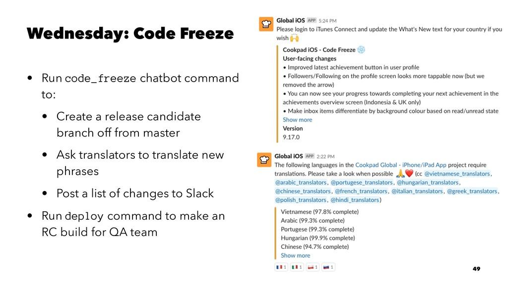 Wednesday: Code Freeze • Run code_freeze chatbo...