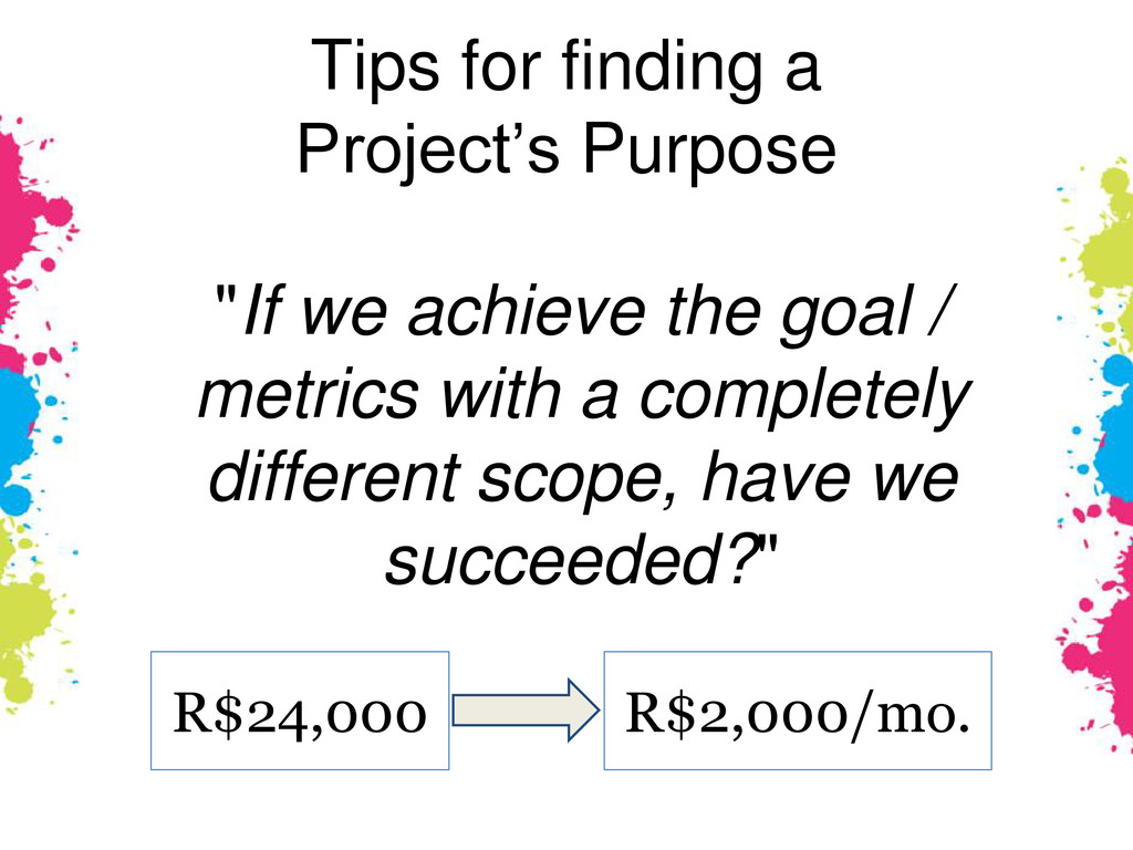 """""""If we achieve the goal / metrics with a comple..."""