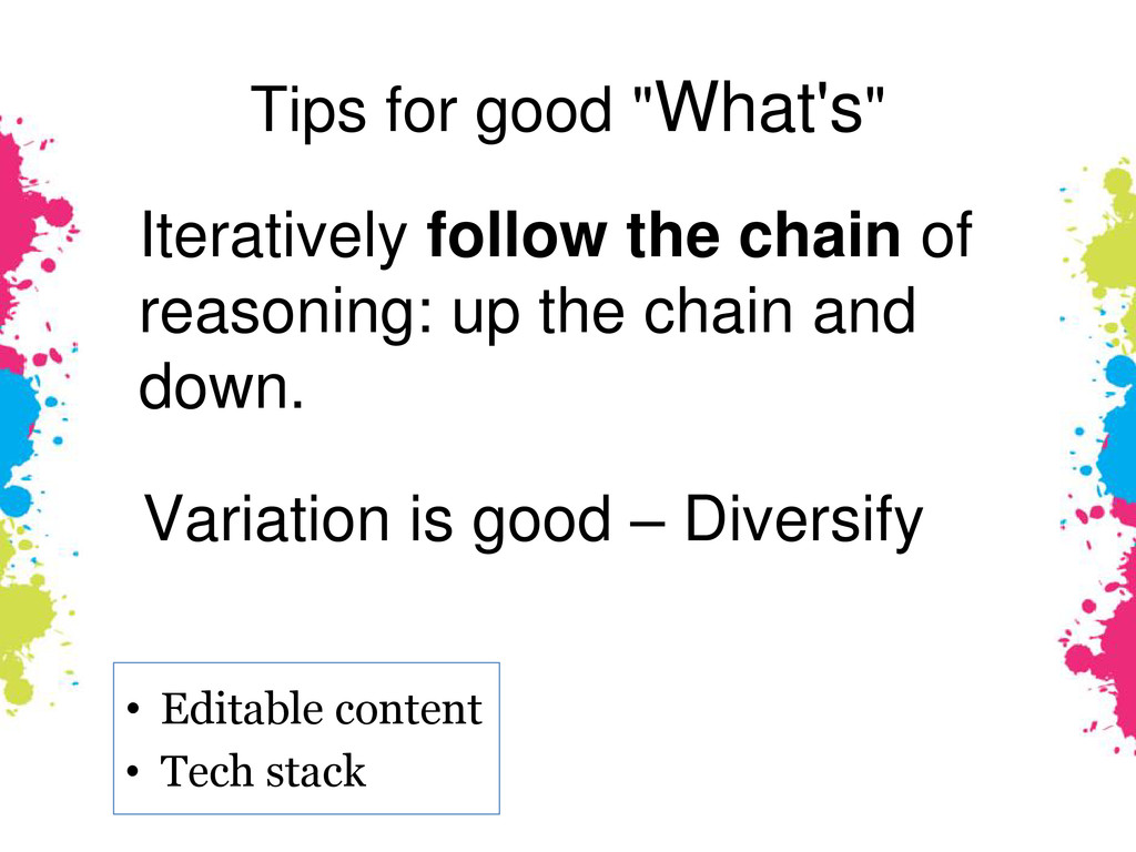 """Tips for good """"What's"""" Iteratively follow the c..."""