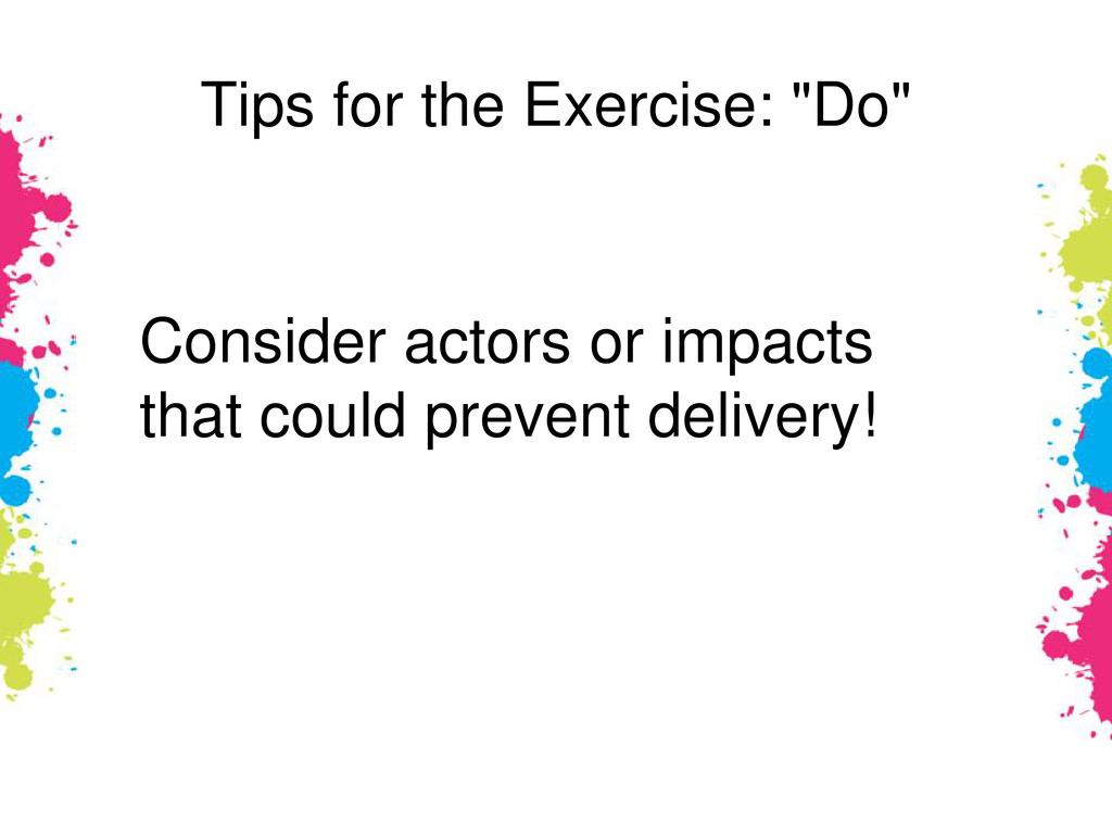 """Tips for the Exercise: """"Do"""" Consider actors or ..."""