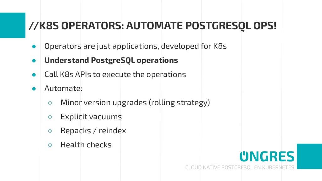 CLOUD NATIVE POSTGRESQL EN KUBERNETES //K8S OPE...