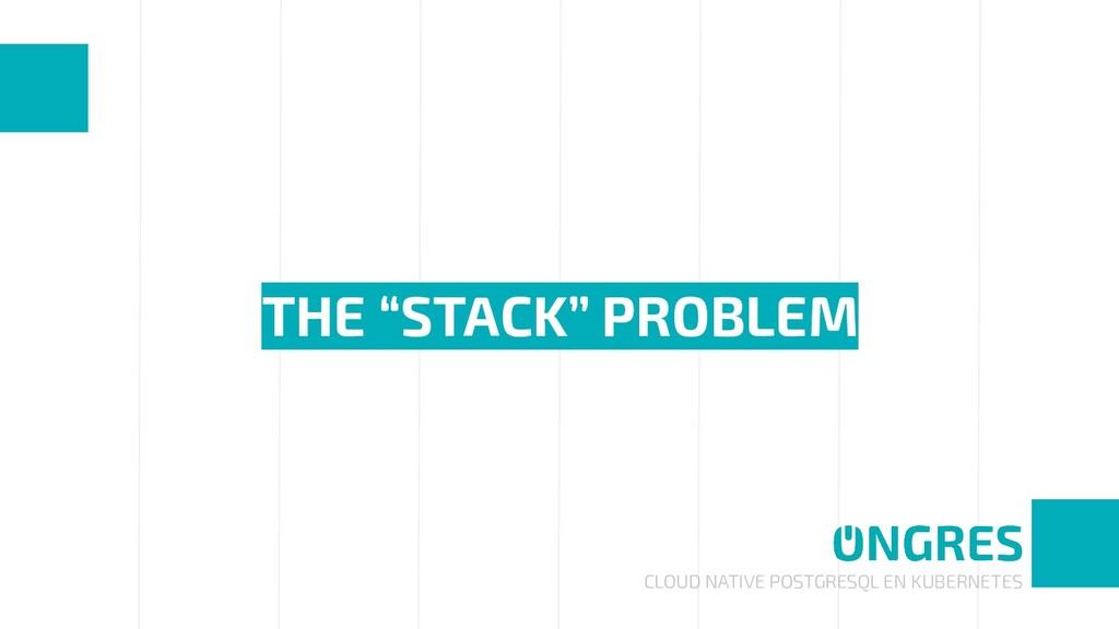 """CLOUD NATIVE POSTGRESQL EN KUBERNETES THE """"STAC..."""