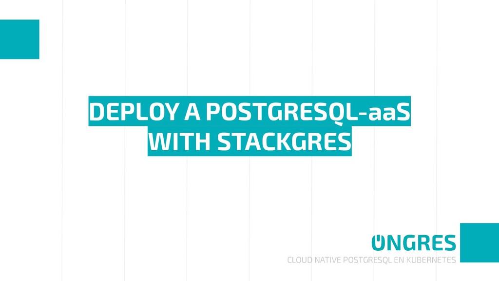 CLOUD NATIVE POSTGRESQL EN KUBERNETES DEPLOY A ...