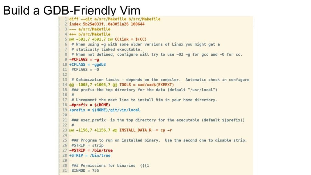 Build a GDB-Friendly Vim