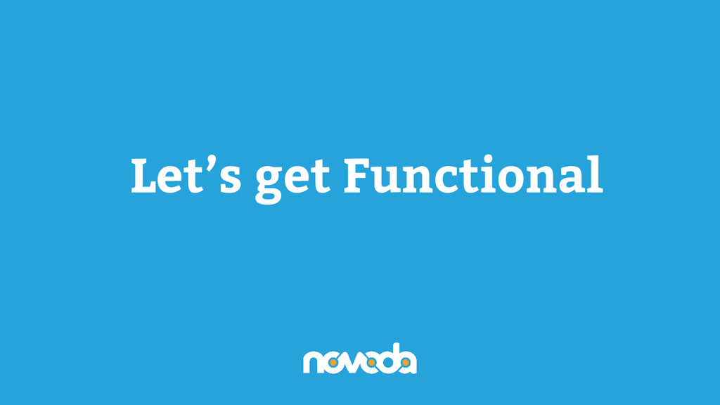 Let's get Functional