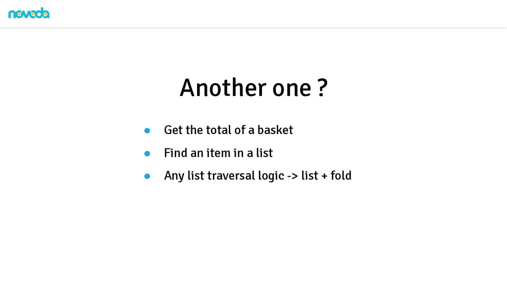 ● Get the total of a basket ● Find an item in a...
