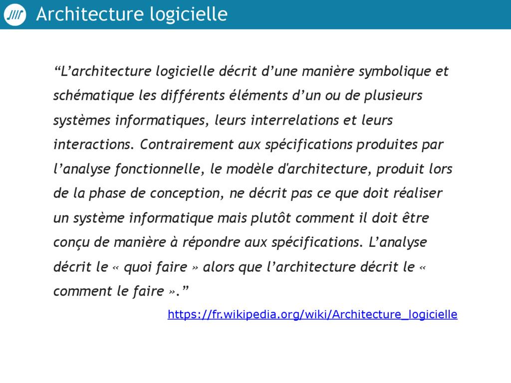 """Architecture logicielle """"L'architecture logicie..."""