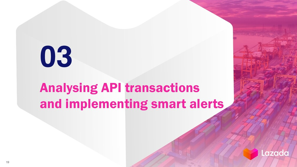 03 Analysing API transactions and implementing ...