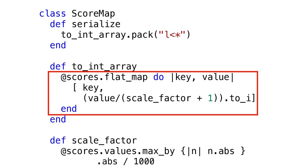 class ScoreMap def serialize to_int_array.pack(...