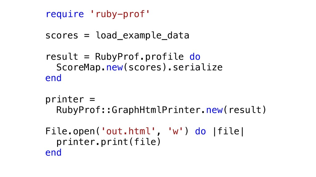 require 'ruby-prof' scores = load_example_data ...