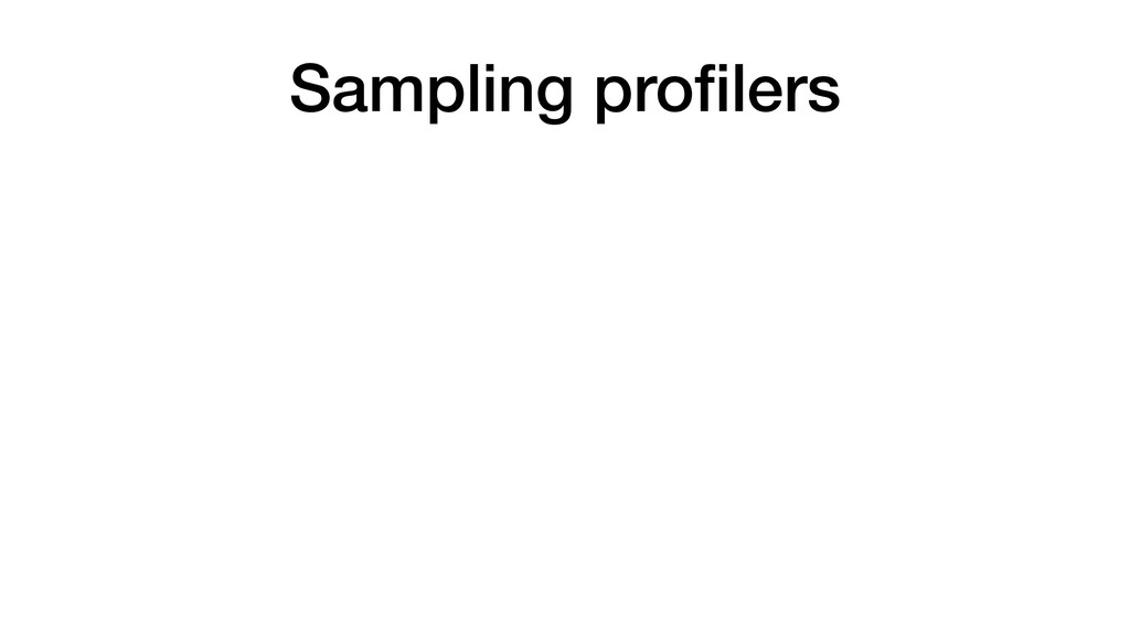 Sampling profilers