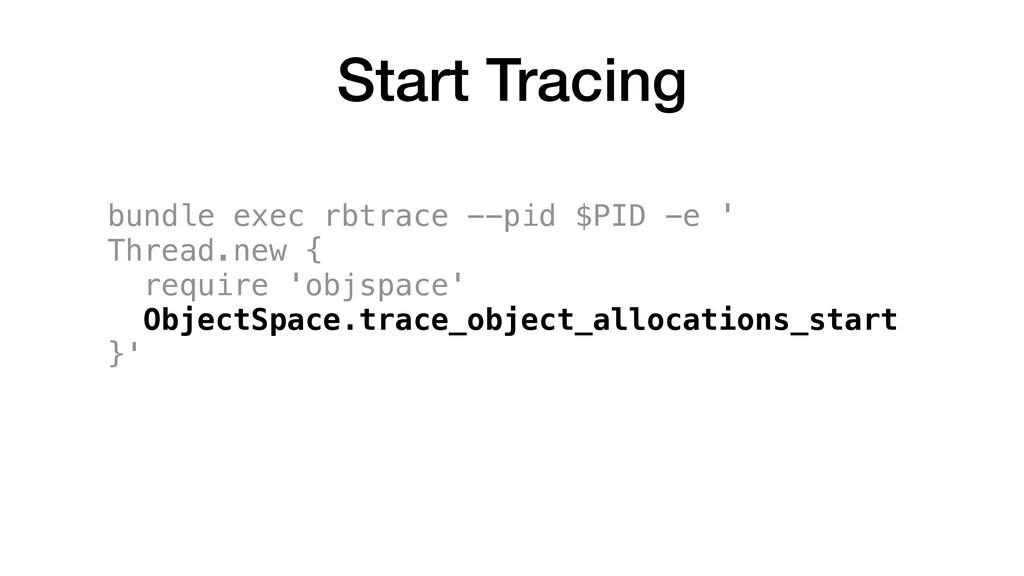 bundle exec rbtrace --pid $PID -e ' Thread.new ...
