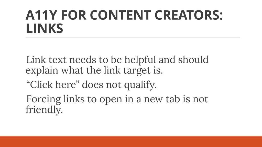 A11Y FOR CONTENT CREATORS: LINKS Link text need...