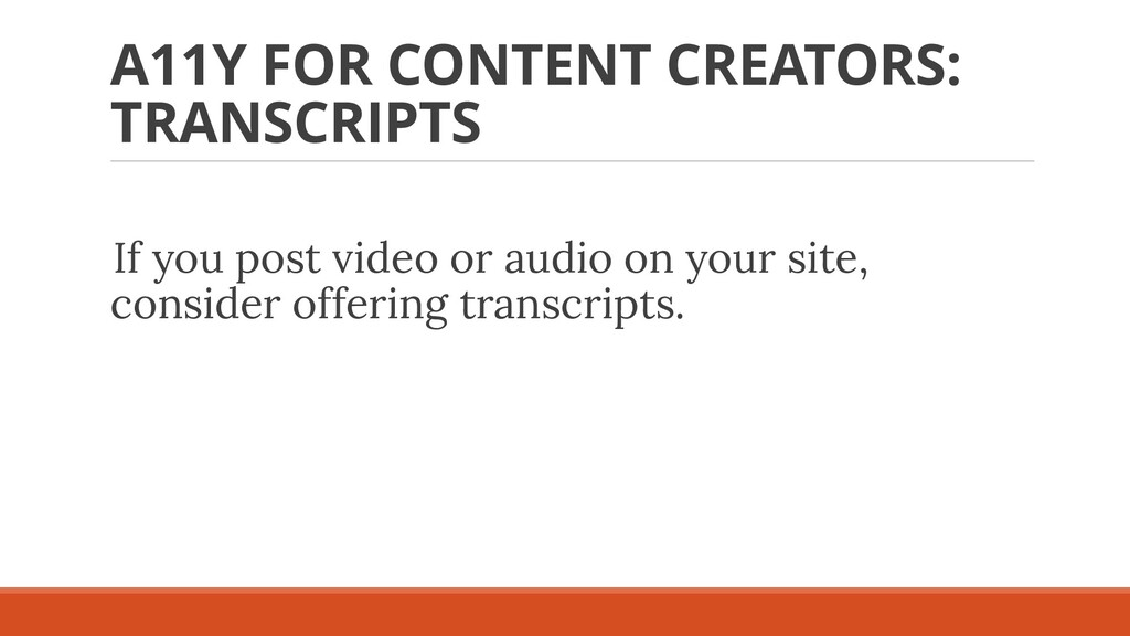 A11Y FOR CONTENT CREATORS: TRANSCRIPTS If you p...