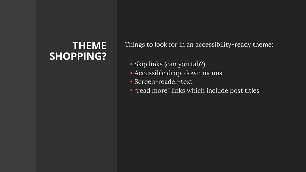 THEME SHOPPING? Things to look for in an access...