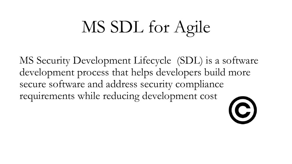 MS SDL for Agile MS Security Development Lifecy...