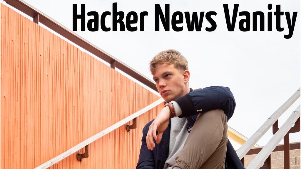 Hacker News Vanity