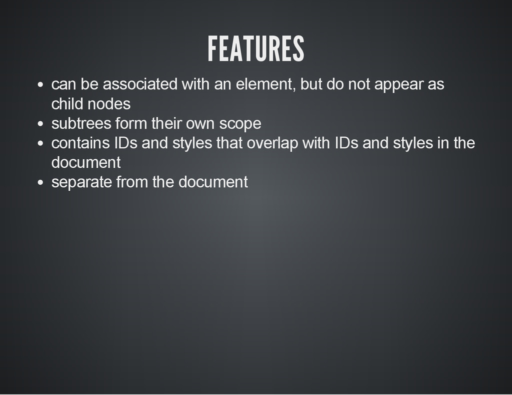 FEATURES can be associated with an element, but...