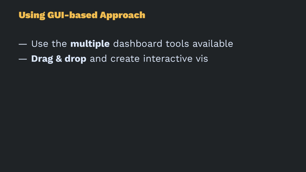 Using GUI-based Approach — Use the multiple das...