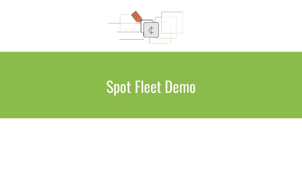 Spot Fleet Demo
