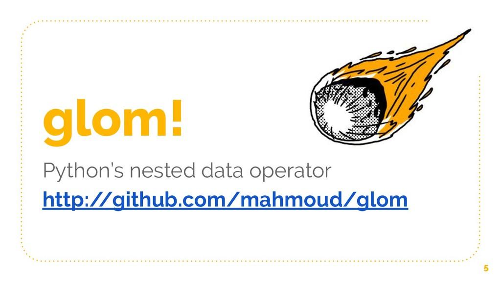glom! Python's nested data operator http:/ /git...