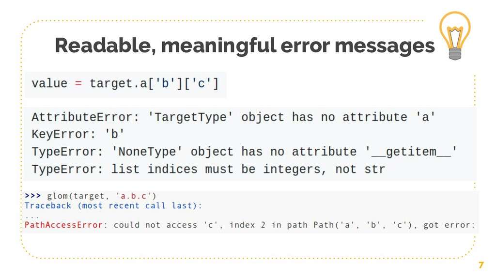 Readable, meaningful error messages 7