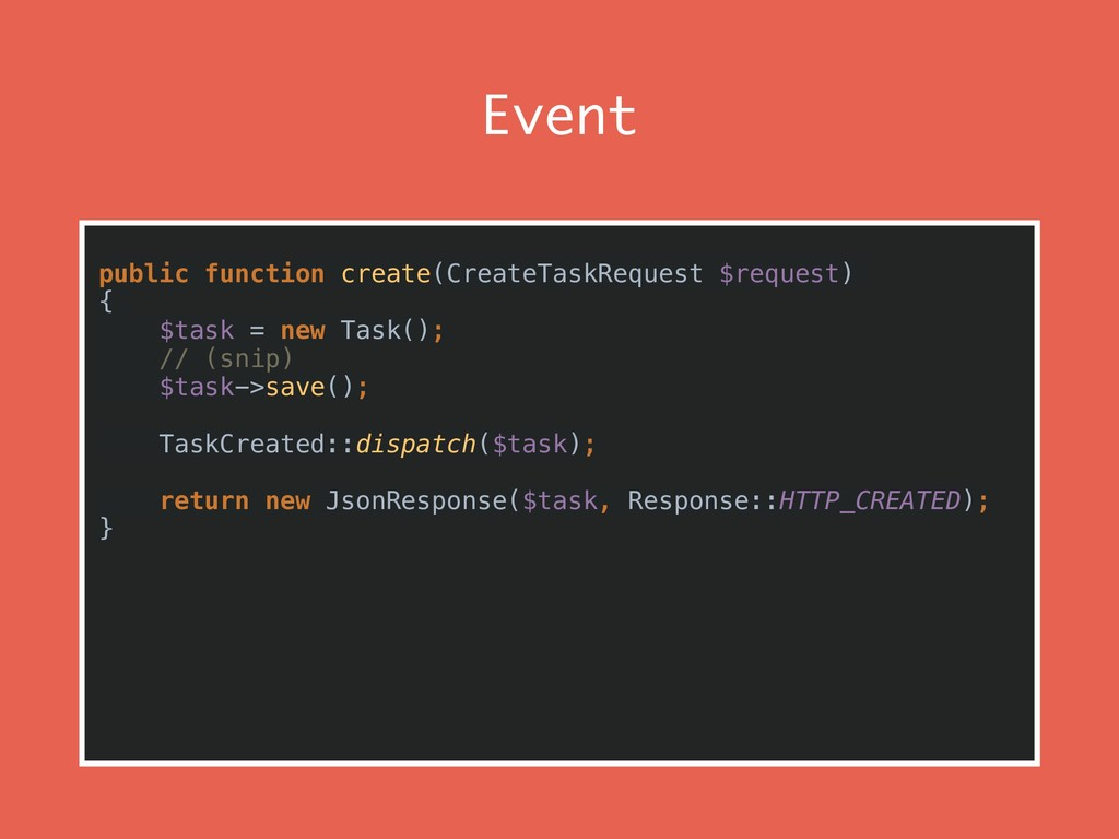 Event public function create(CreateTaskRequest ...