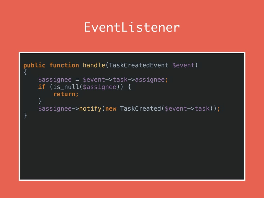 EventListener public function handle(TaskCreate...