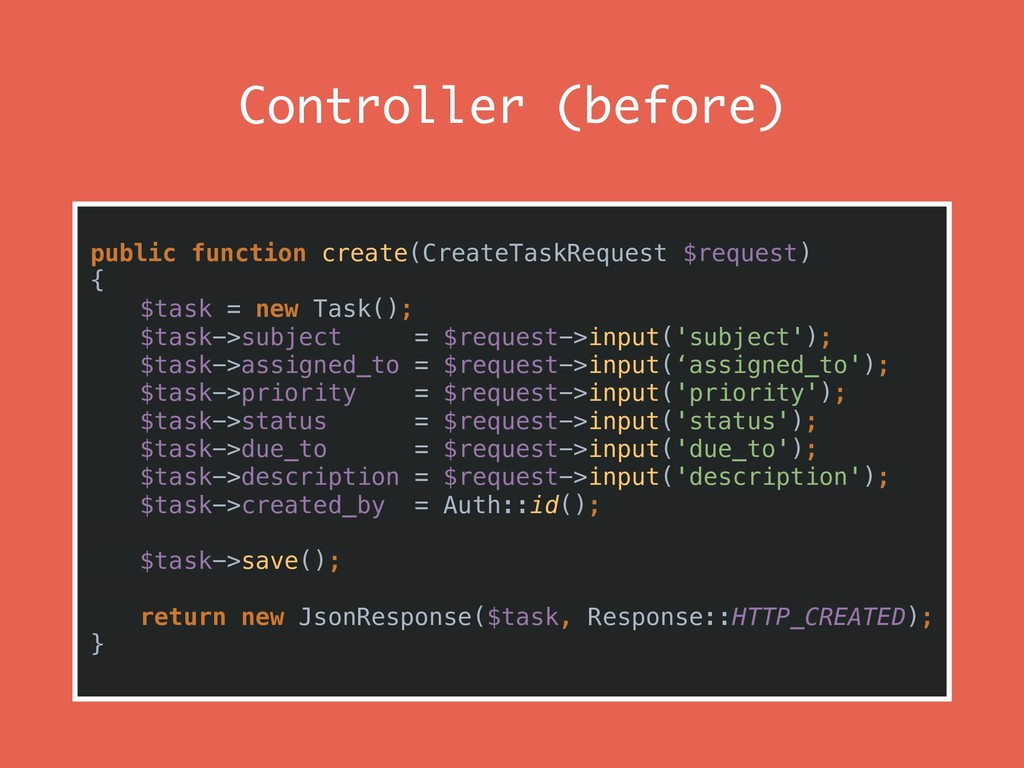 Controller (before) public function create(Crea...