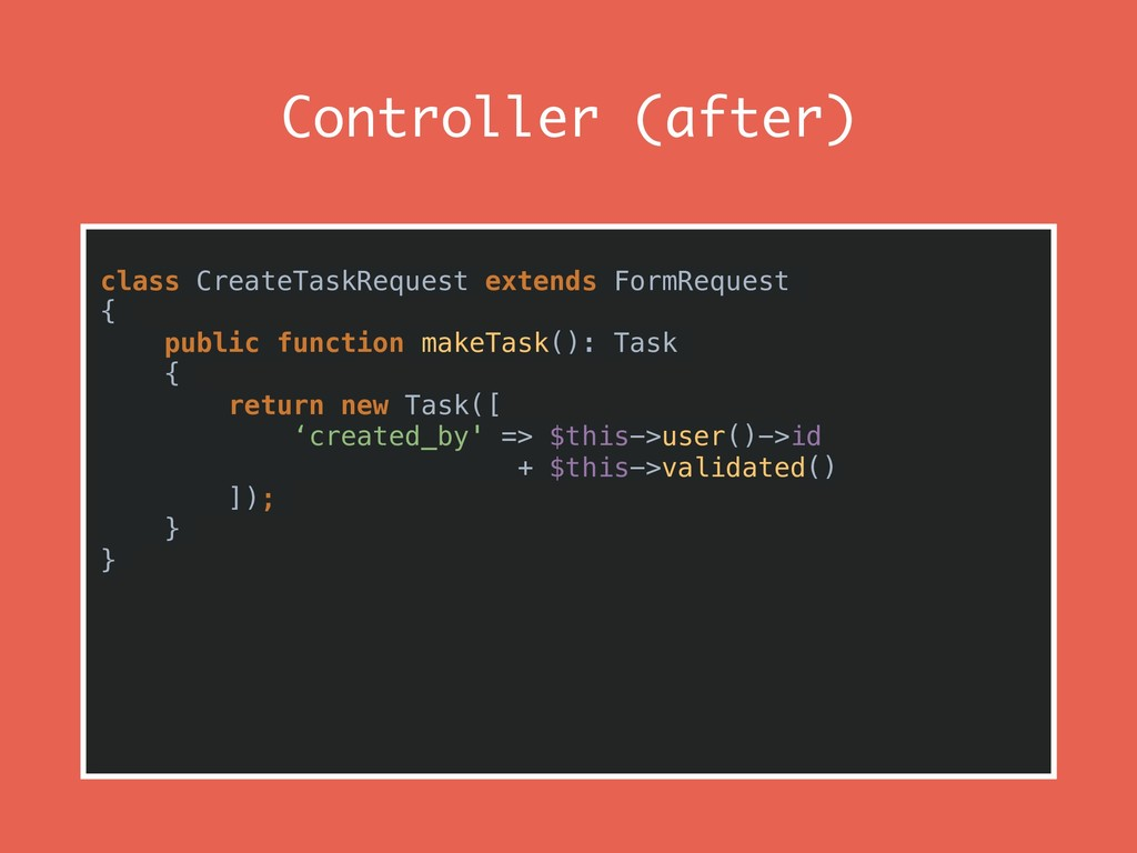 Controller (after) class CreateTaskRequest exte...
