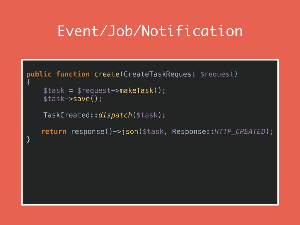 Event/Job/Notification public function create(C...