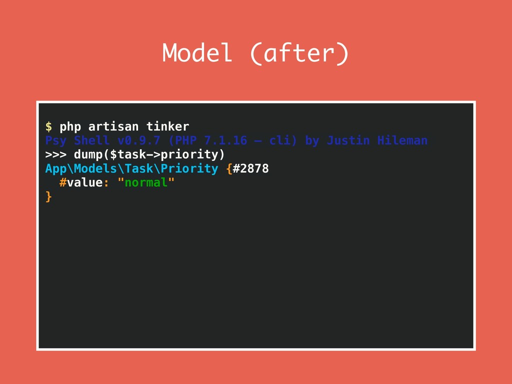 Model (after) $ php artisan tinker Psy Shell v0...