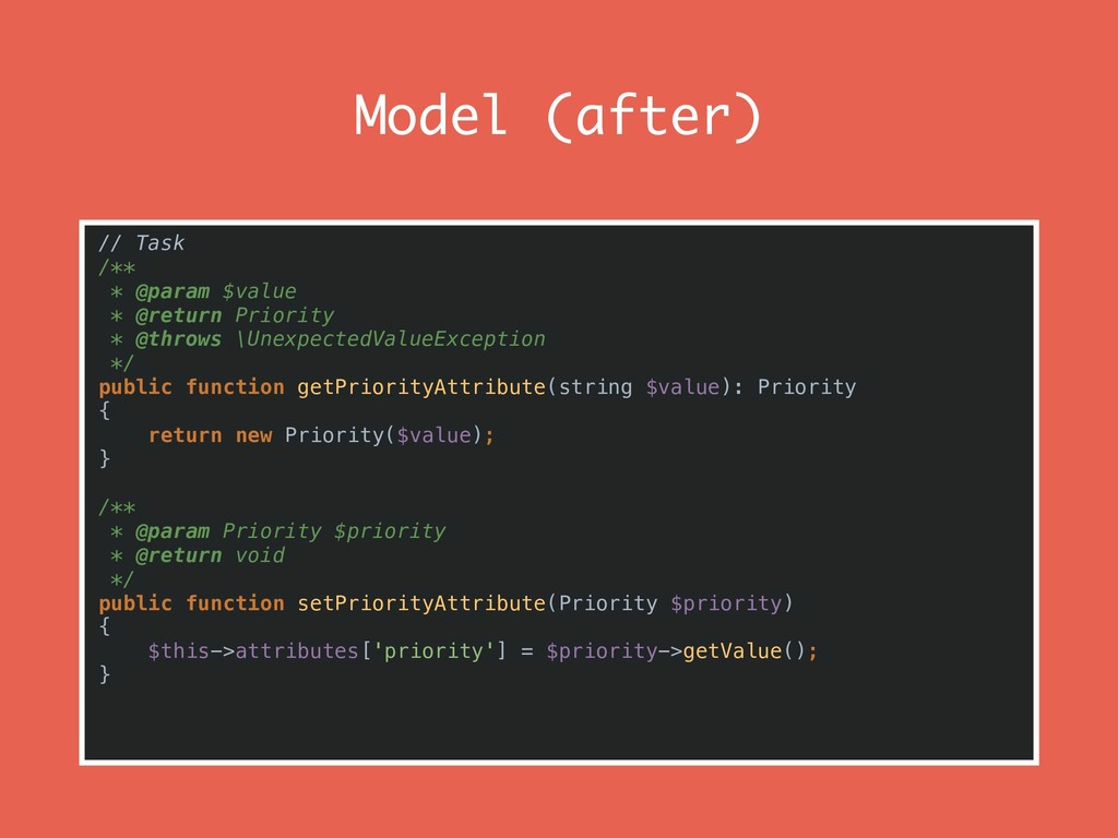 Model (after) // Task /** * @param $value * @re...