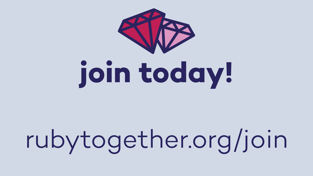 join today! rubytogether.org/join