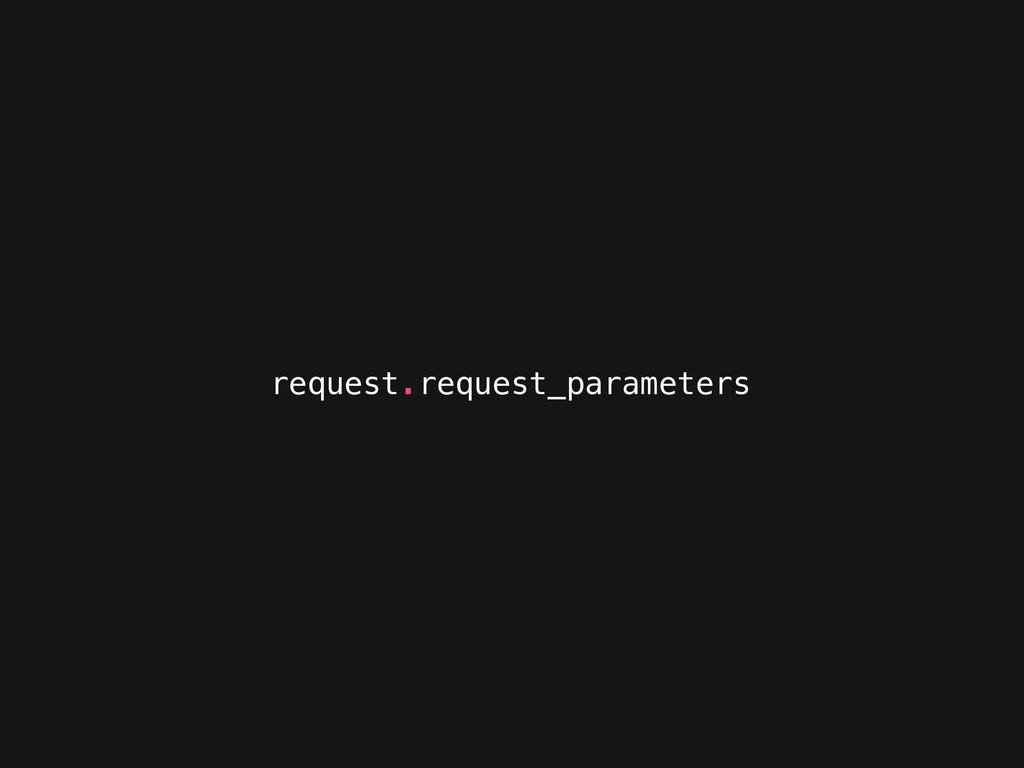 request.request_parameters