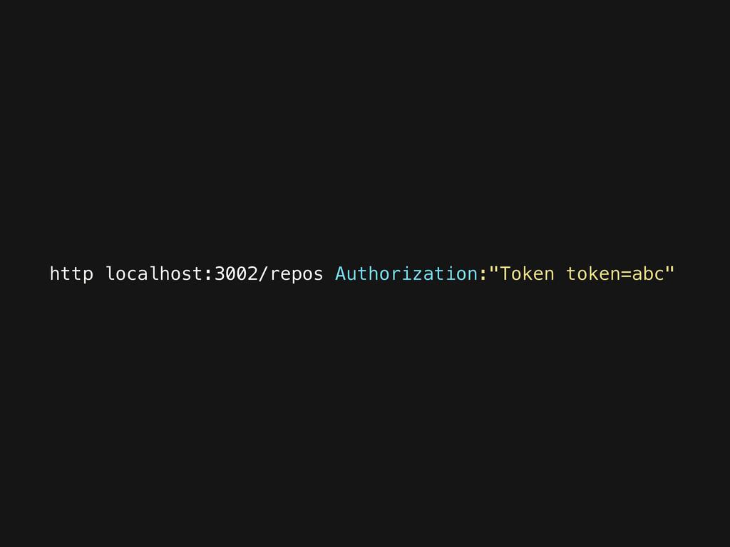"http localhost:3002/repos Authorization:""Token ..."