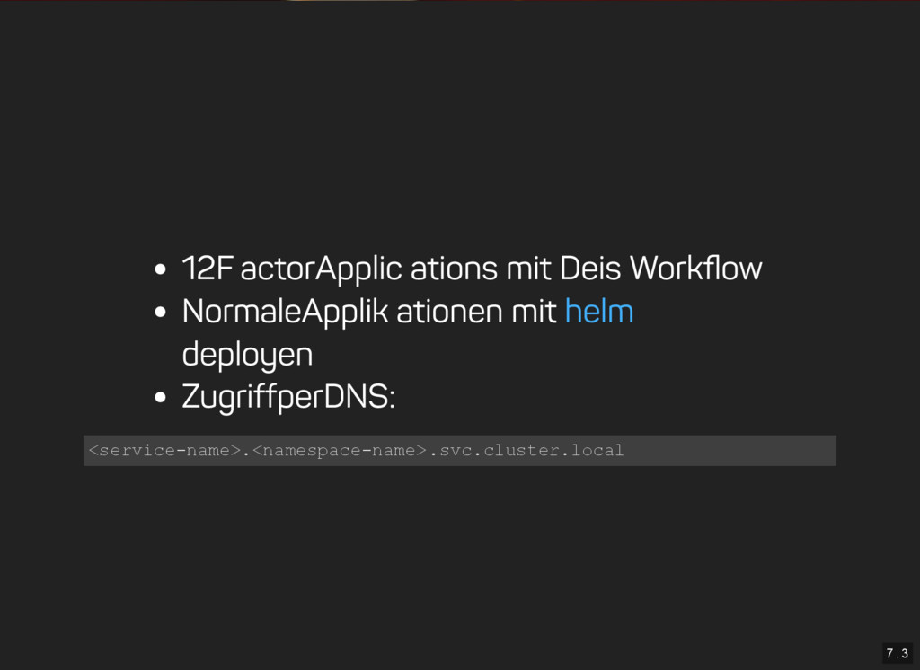 7 . 3 12 Factor Applications mit Deis Workflow N...