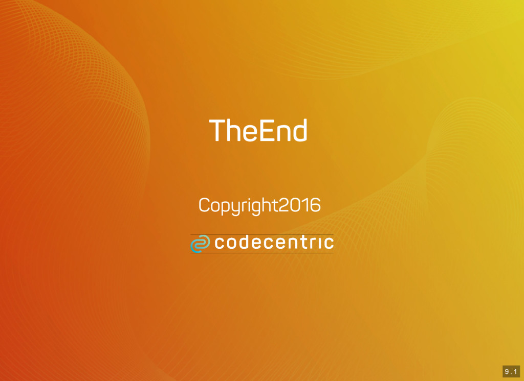 9 . 1 The End Copyright 2016