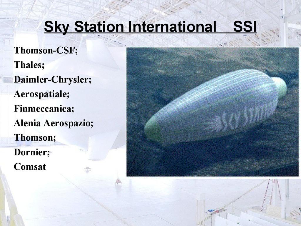 Sky Station International SSI Thomson-CSF; Thal...