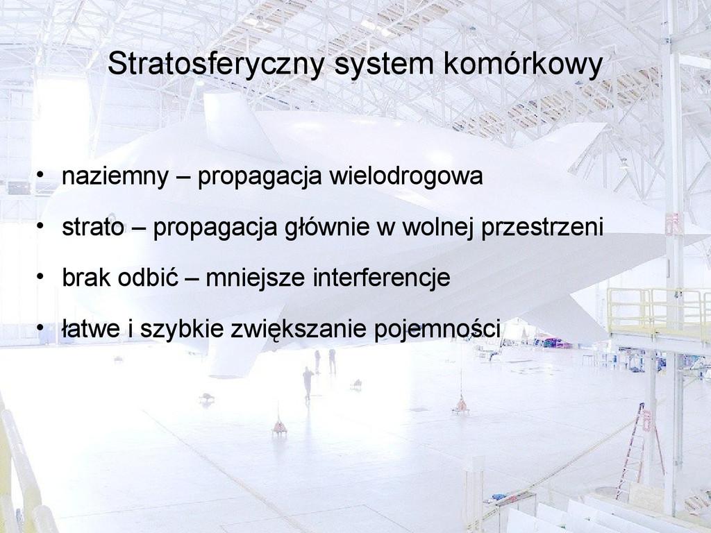 Stratosferyczny system komórkowy • naziemny – p...