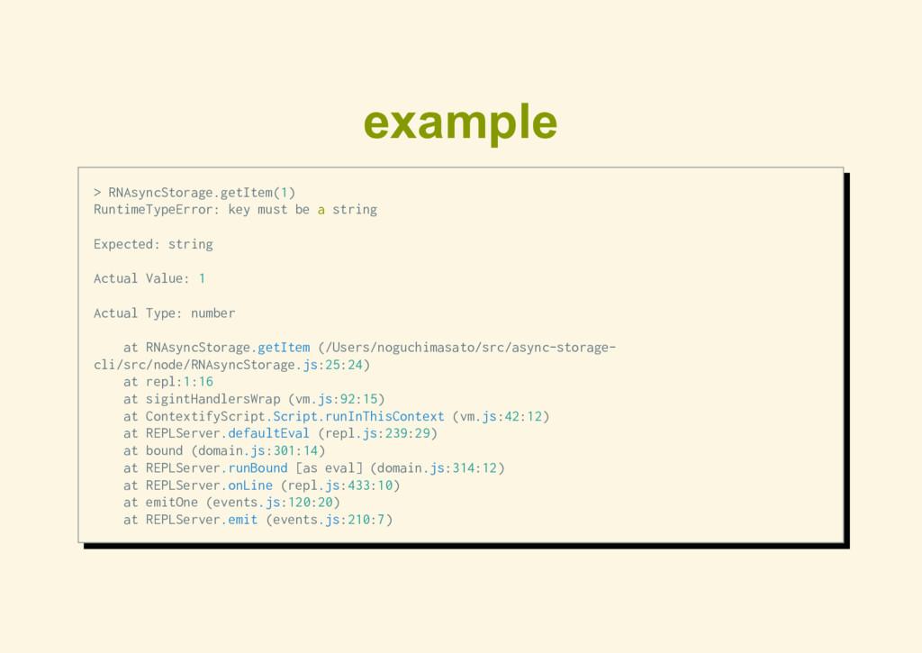 example > RNAsyncStorage.getItem(1) RuntimeType...