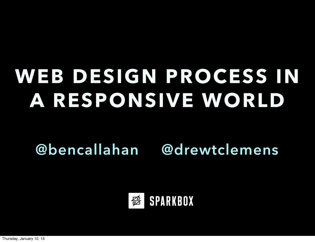 @bencallahan @drewtclemens WEB DESIGN PROCESS I...