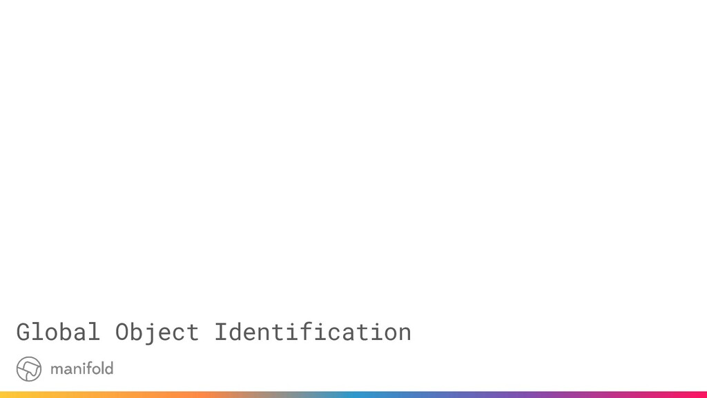 Global Object Identification