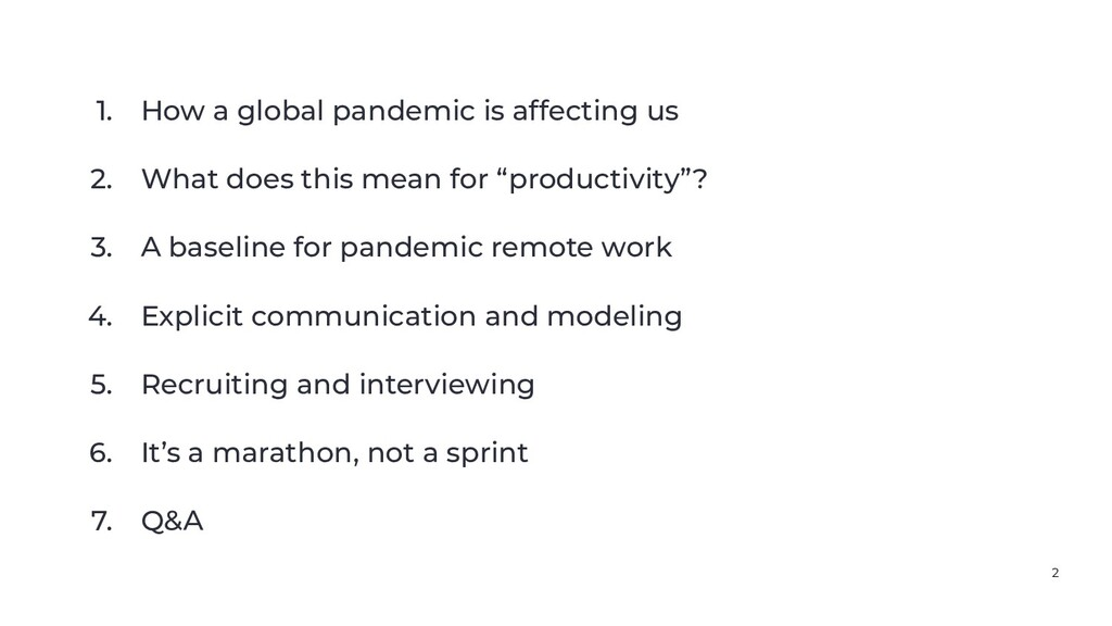 1. How a global pandemic is affecting us 2. Wha...