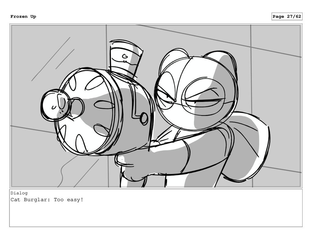 Dialog Cat Burglar: Too easy! Frozen Up Page 27...